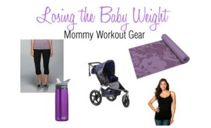 Losing the Baby Weight: Mommy Workout Gear