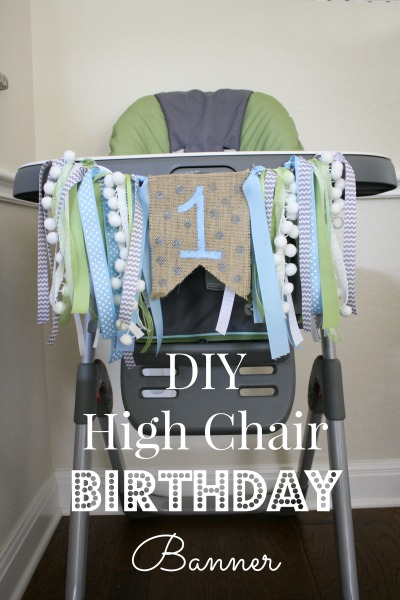 high chair birthday banners 2