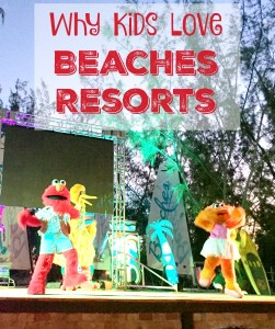 Why Kids Love Beaches Resorts