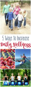 5 Ways to Increase Daily Wellness and a Challenge