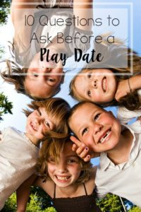 10 Questions to Ask Before a Play Date