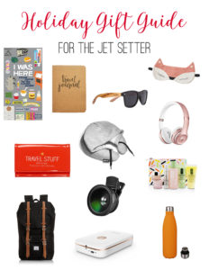 Holiday Gift Guide for Jet Setter