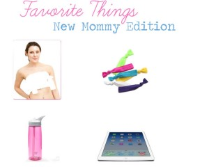 Favorite things for moms