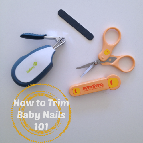 how to trim baby nails 101