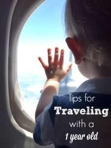 Tips for Traveling with a 1 year old