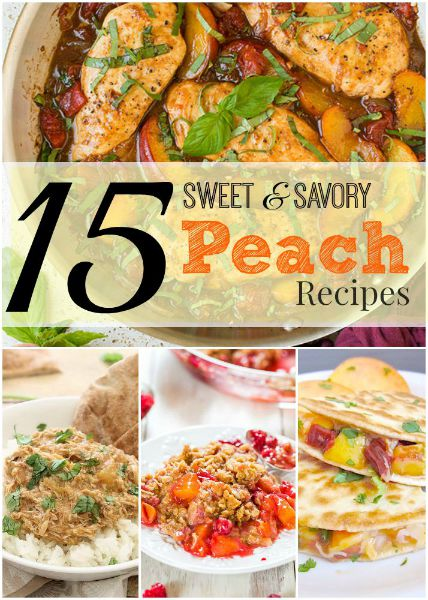 15 Delicious Peach Recipes // Life Anchored
