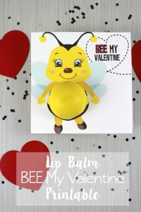 BEE My Valentine – Lip Balm Valentine Printable
