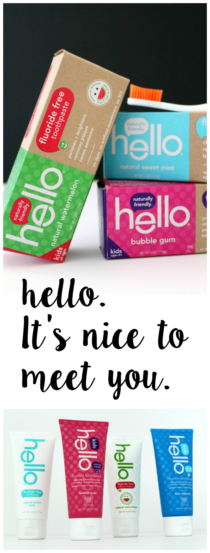 Hello toothpaste // Life Anchored ad