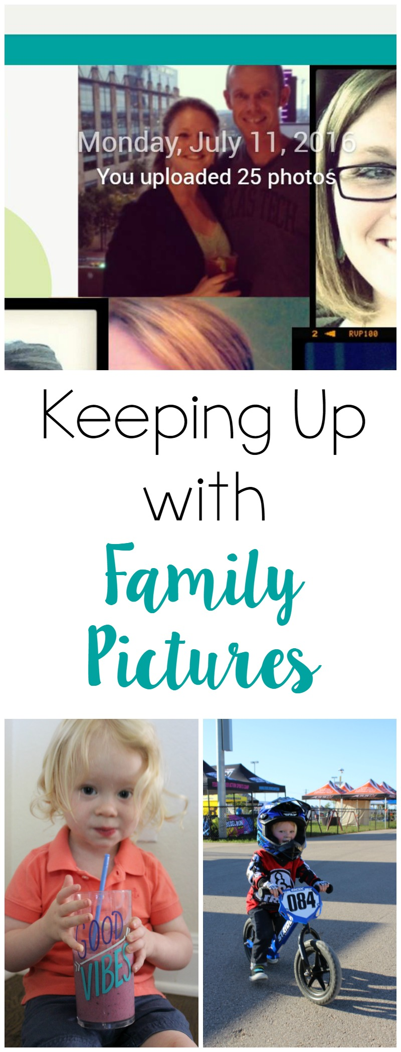Keeping Up with Family Pictures // Life Anchored ad