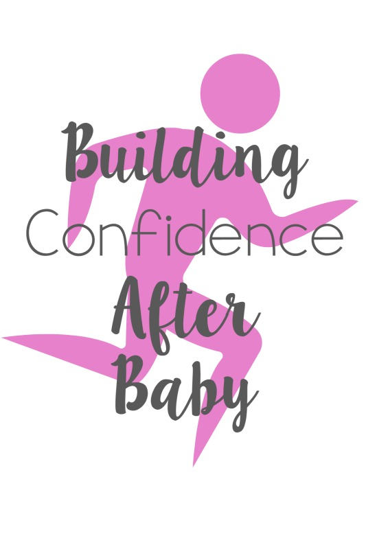 Building Confidence After Baby // Life Anchored AD