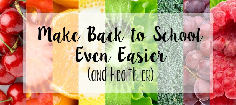 Make Back to School Even Easier (and healthier) // Life Anchored AD