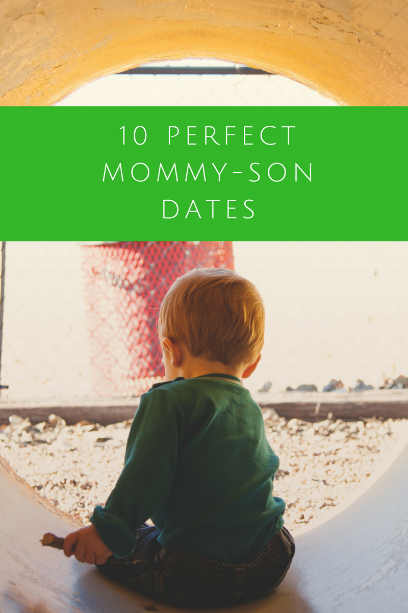 10 Perfect Mommy-Son Dates‏ // Life Anchored