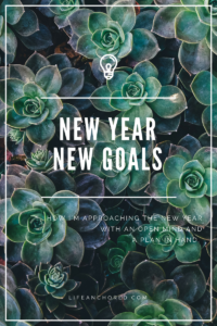 New Year New Goals // Life Anchored