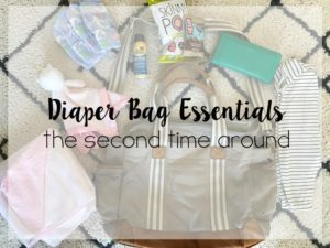 Diaper Bag Essentials: Second time around