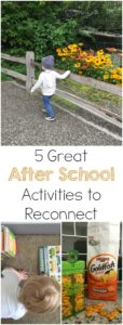 5 Great After School Activities to Reconnect