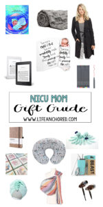 GIfts for the NICU Mom // Life Anchored