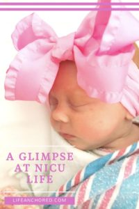 A Glimpse of Life in the NICU // Life Anchored AD