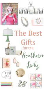 Gifts for the Southern Lady