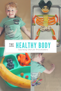 Healthy Body Learning Unit for Preschoolers