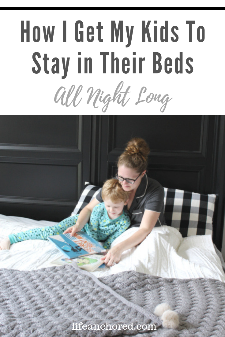 How I Get My Kids to Stay in Their Beds // Life Anchored AD
