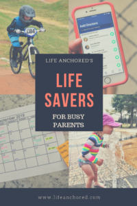 Life Savers for Busy Parents // Life Anchored AD