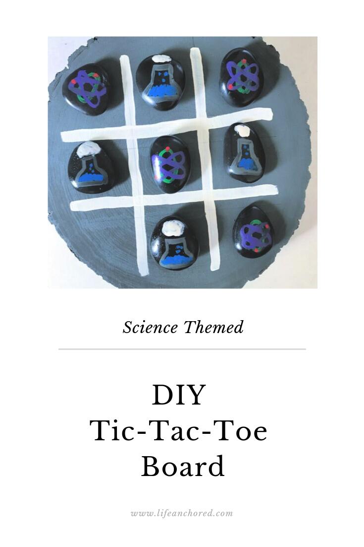 Science Themed DIY Tic-Tac-Toe Board // Life Anchored #AD