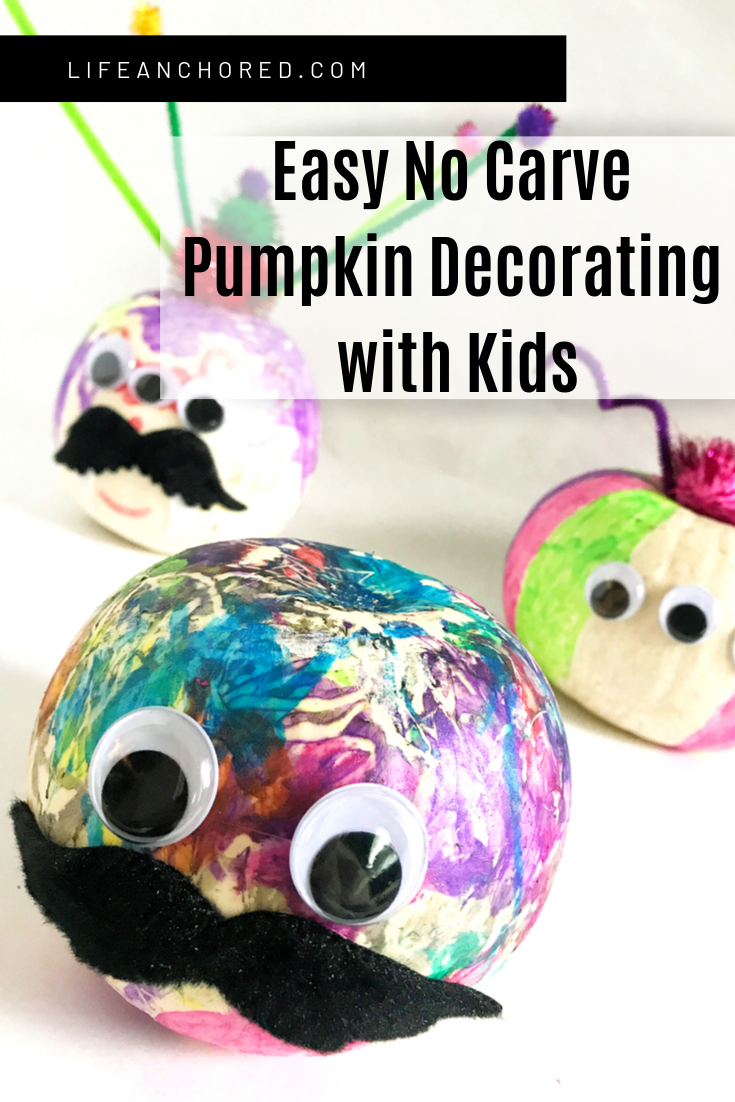 Easy No Carve Pumpkin Decorating with kids //Life Anchored