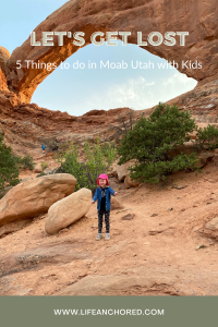 Traveling to Moab with kids // Life Anchored